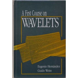 A First Course on Wavelets