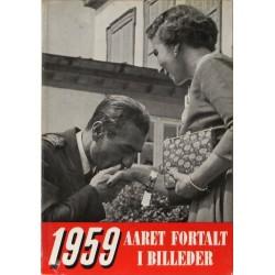 Aaret fortalt i billeder 1959