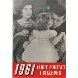 Aaret fortalt i billeder 1961