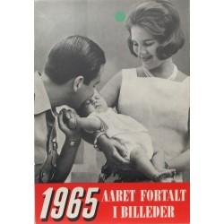 Aaret fortalt i billeder 1965