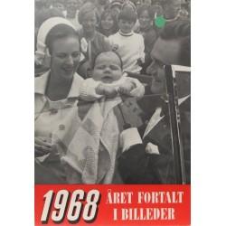 Året fortalt i billeder 1968