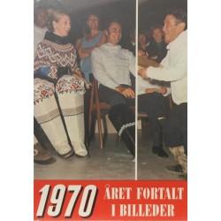Året fortalt i billeder 1970