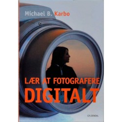 Lær at fotografere digitalt