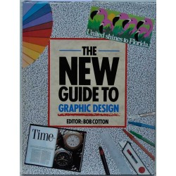 The New Guide to Graphic Design