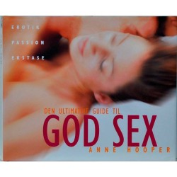 Den ultimative guide til god sex
