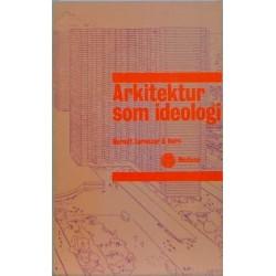 Arkitektur som ideologi