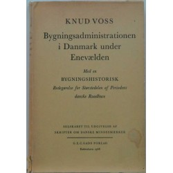 Bygningsadministrationen i Danmark under Enevælden