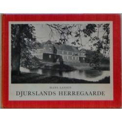 Danmarks Herligheder – Djurslands Herregaarde
