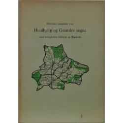 Historiske optegnelser over Houlbjerg og Granslev sogne