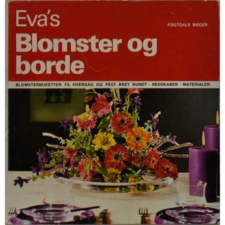 Evas blomster og borde
