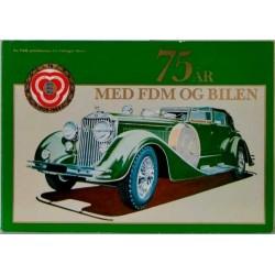 75 år med FDM og bilen