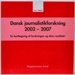 Dansk journalistikforskning 2002-2007