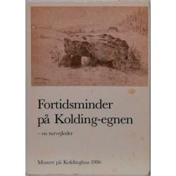 Fortidsminder på Kolding-egnen