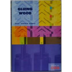 Gluing wood