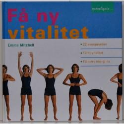 Få ny vitalitet