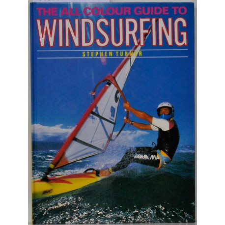 The all Colour Guide to Windsurfing
