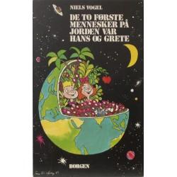 De to første mennesker på jorden var Hans og Grete. Illustreret af Tom Wikborg.