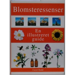 Blomsteressencer. En illustreret guide