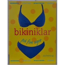 Bikiniklar på fire uger