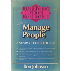 Building Your Business: How to Manage People