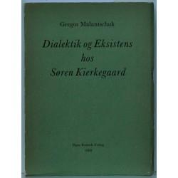 Dialektik og Eksistens hos Søren Kierkegaard