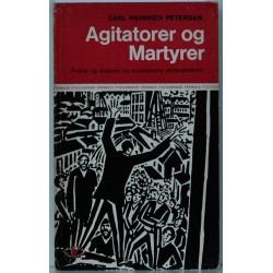 Agitatorer og Martyrer