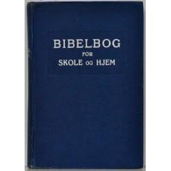 Bibelbog for skole og hjem