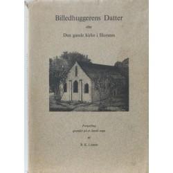 Billedhuggerens Datter eller Den gamle kirke i Horsens
