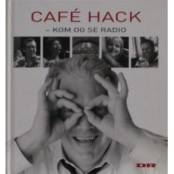 Café Hack – Kom og se radio