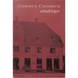 Consul Crome's erindringer