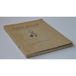 Alfred Schmidt. Hans tid og hans tegninger