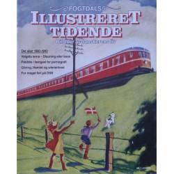 Fogtdals Illustreret Tidende – Billeder af danskerens liv. Nr. 7 juli 1996. Det sker 1930-1940.
