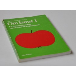 Om kunst 1. En introduktionsbog om kunsten før kapitalismen