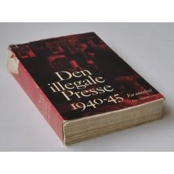 Den illegale Presse 1940-45. En antologi