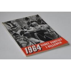 Aaret fortalt i billeder 1964. Årgang 23