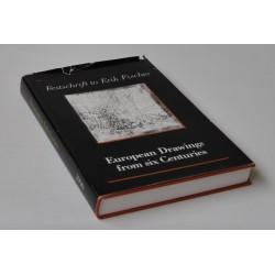 Festschrift to Erik Fischer. European Drawings from six Centuries