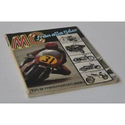 MC från alla tider. 100 år med motorcykeln
