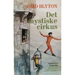 Det mystiske cirkus. Illustreret af Svend Otto S.