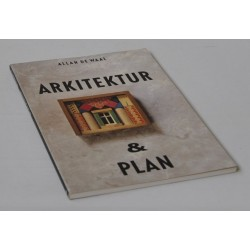 Arkitektur og plan. Om byplan og bygningskunst