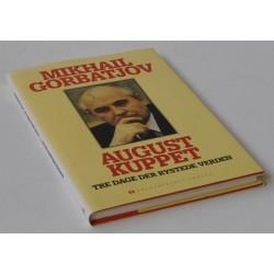 August Kuppet – Tre dage der rystede verden