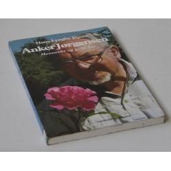 Anker Jørgensen – Menneske og politiker