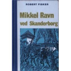Mikkel Ravn ved Skanderborg. Illustreret af Svend Otto S.