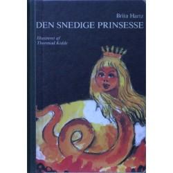 Den snedige Prinsesse. Illustreret af Thormod Kidde.