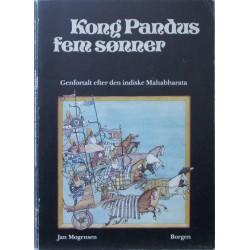 Kong Pandus fem sønner. Genfortalt efter den indiske Mahabharata.