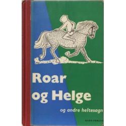 Roar og Helge og andre heltesagn. Illustreret af Sven Bülow.
