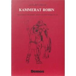 Kammerat Robin – historien om Robin Hood og den store plan. Illustreret af Lena Bay.