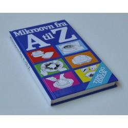 Mikroovn fra A til Z - Tips og ideer