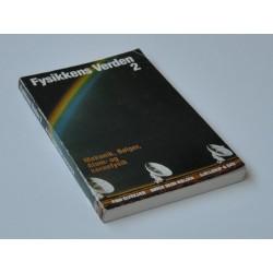 Fysikkens Verden - Bind 2 - Mekanik, bølger, atom- og kernefysik