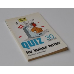 Quiz for kvikke ho'der - 30. samling