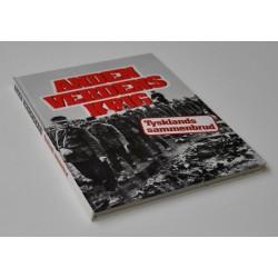 Anden Verdenskrig – Tysklands sammenbrud
